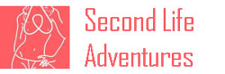 Second Life Adventures
